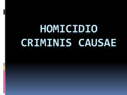 homicidio criminis causae. lic. scarafia