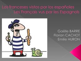 ¿Cómo son los franceses según los españoles?