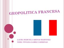 GEOPOLITICA FRANCESA - Geopolitica y Relaciones Internacionales
