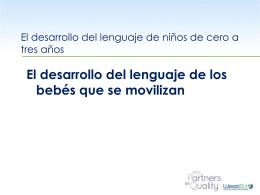 El desarrollo del lenguaje de los bebés que se movilizan