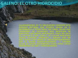 El Galeno, otro hidrocidio