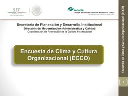 Encuesta de Clima y Cultura Organizacional (ECCO)