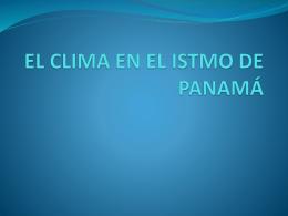 EL CLIMA EN EL ISTMO DE PANAMÁ