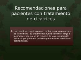 Recomendaciones para pacientes con tratamiento de cicatrices