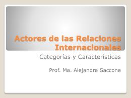 Actores de las Relaciones Internacionales