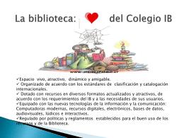 La biblioteca: Corazón del Colegio IB