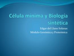 Biologia sintética y la célula mínima