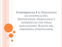 Conferencia # 1: Periodismo de investigación