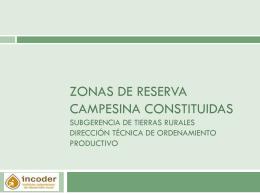 ZONAS DE RESERVA CAMPESINA CONSTITUIDAS