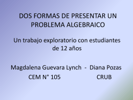 DOS FORMAS DE PRESENTAR UN PROBLEMA ALGEBRAICO