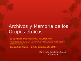 Archivos y Memoria de los Grupos étnicos