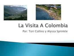 La Visita A Columbia