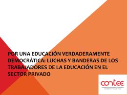 Por una educación verdaderamente democrática: Luchas y