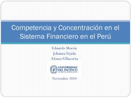 Competencia y Concentración en el Sistema Financiero en el Perú