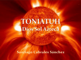 TONIATUH Dios Sol Azteca - e-artlab2011-2012