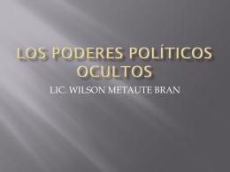 LOS PODERES POLÍTICOS OCULTOS.