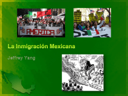 La Inmigración Mexicana Legal y Ilegal