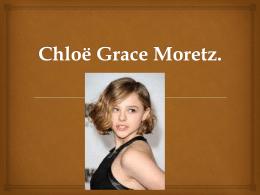 Chloë Grace Moretz.