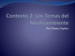 Contexto 2: Los Temas del Medioambiente