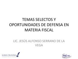 temas selectos y oportunidades de defensa en materia fiscal