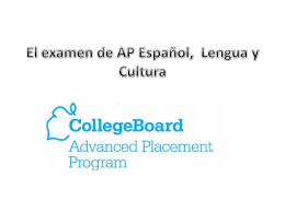 El examen de AP Español, Lengua y Cultura
