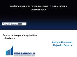 capital básico para la agricultura colombiana