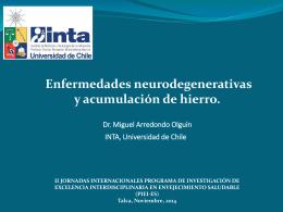 Enfermedades neurodegenerativas y acumulación de hierro. Dr