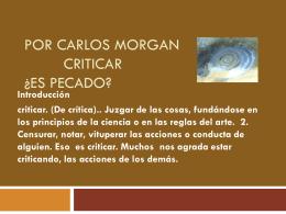 Por Carlos Morgan Criticar ¿Es pecado?