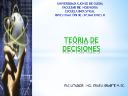 Procesos de toma de Decisiones bajo Riesgo