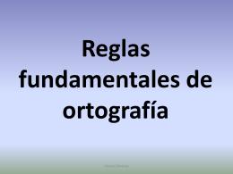 Reglas fundamentales de ortografía