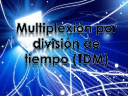 Diapositivas Multiplexión por división de tiempo