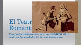 El Teatro y la Prosa Romántica