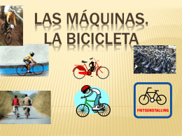 Las máquinas:la bicicleta