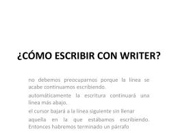 ¿CÓMO ESCRIBIR CON WRITER?