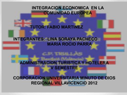 Integración económica en la Unión Europea