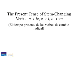 Stem-Changing Verbs.ppt