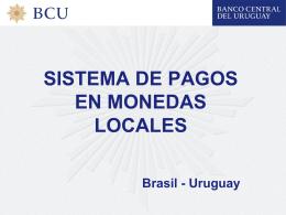 Sistema de Pagos en Monedas Locales