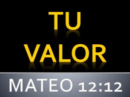 TU VALOR - Nuevo Pacto Dallas