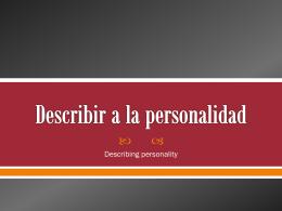 Describir la personalidad