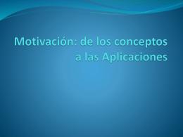 Motivación: de los conceptos a las Aplicaciones