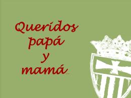 Queridos papa y mama - Colegio Nª Sra. de la Merced Tres Cantos