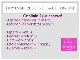 HOY ES MIéRCOLES, EL 26 DE FEBRERO