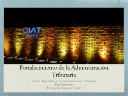 Fortalecimiento de la Actuación de la Administración Tributaria