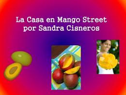 La Casa en Mango Street por Sandra Cisneros