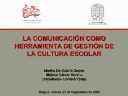 Martha De Zubiría – Bibiana Gálvez / Consultores