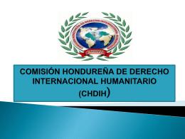 comisión hondureña de derecho internacional humanitario ( chdih)
