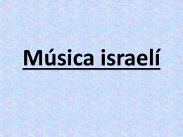 Música e inventos israelíes