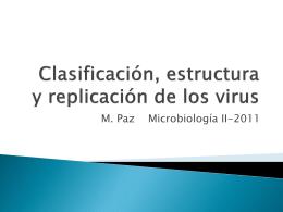 Clasificación, estructura y replicación de los virus