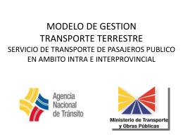 Modelo de Gestion: Transporte Terrestre. Servicio de transporte de