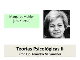 m. mahler - TEORIAS PSICOLOGICAS II
